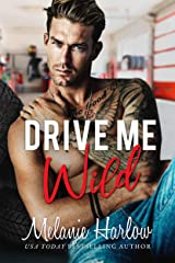 Drive Me Wild: A Small Town Opposites Attract Romance Kindle Edition