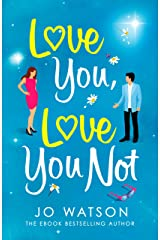 Love You, Love You Not: An office romcom Kindle Edition