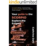 Scorpio - No More Frogs: Explore the enigma. Get to know your date, rediscover your partner - or simply learn a few things ab