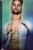 Give a Little (The Thorne Brothers Book 3)