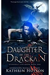 Daughter of the Drackan: Book One of Gyenona's Children Kindle Edition