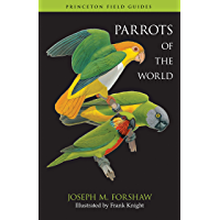Parrots of the World (Princeton Field Guides Book 70) (English Edition)
