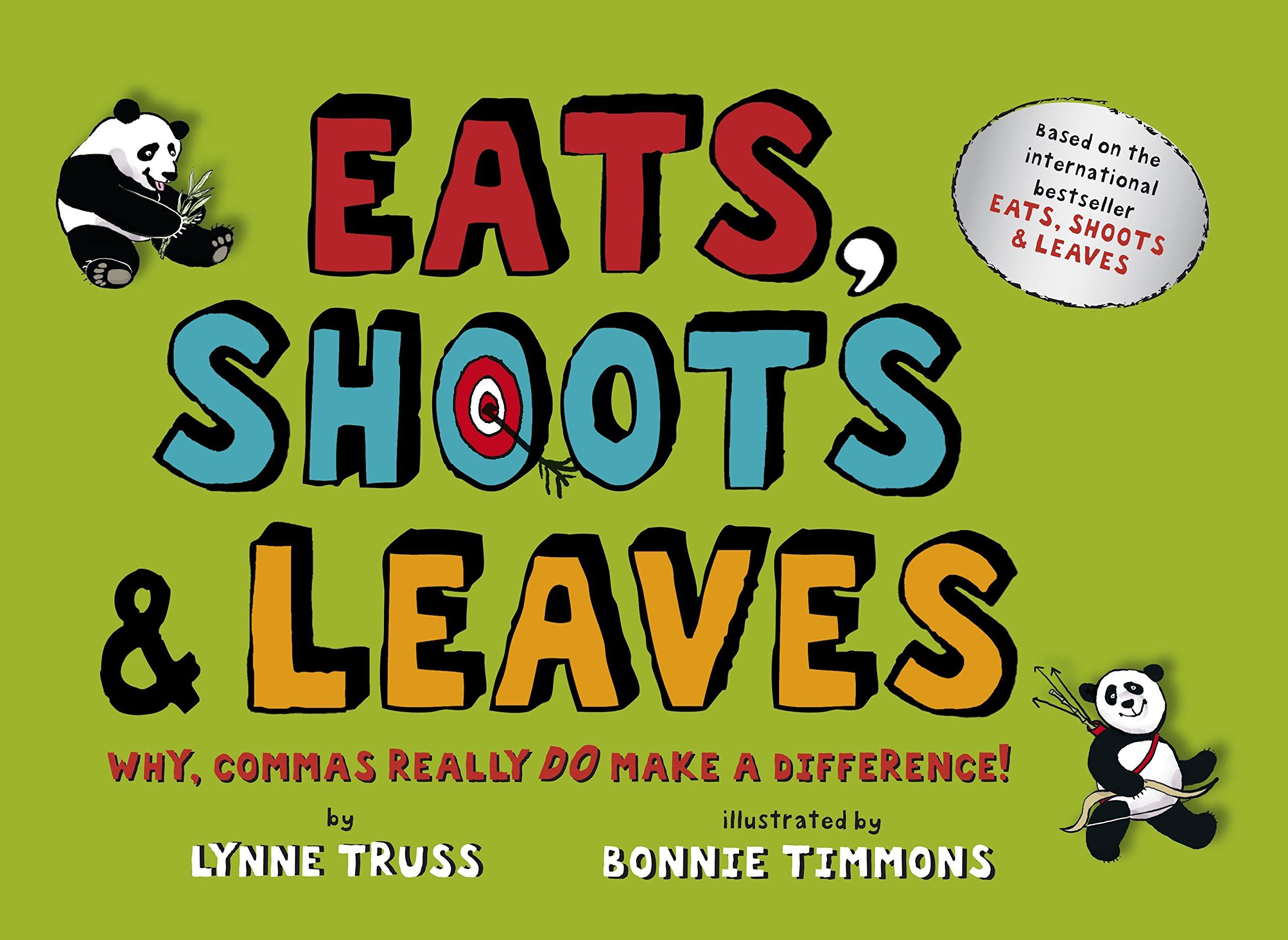 eats shoots u0026 leaves for children why commas really do make a