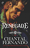 Renegade: A Sexy MC Romance (Knights of Fury Book 2)