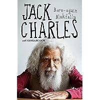 Jack Charles: Born-again Blakfella