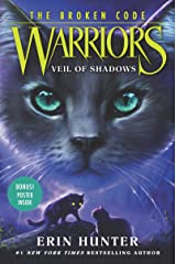 Warriors: The Broken Code #3: Veil of Shadows Hardcover