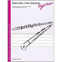 Making the Grade Together, Easy Popular Mixed Duets for Flute and Clarinet