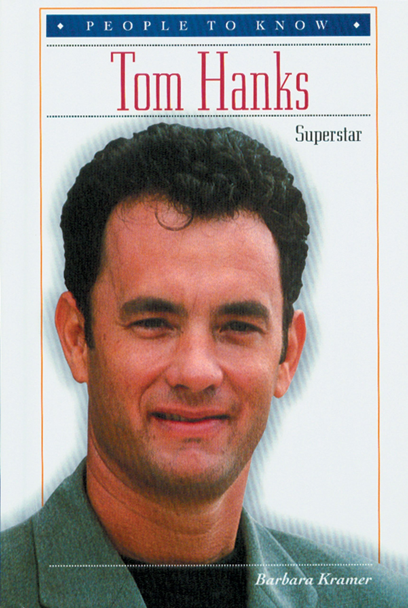 Read Online Tom Hanks: Superstar (People to Know) pdf epub