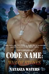 Code Name: War of Stones (A Warrior's Challenge series Book 7) Kindle Edition