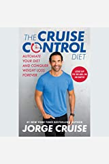 The Cruise Control Diet: Automate Your Diet and Conquer Weight Loss Forever Audible Audiobook