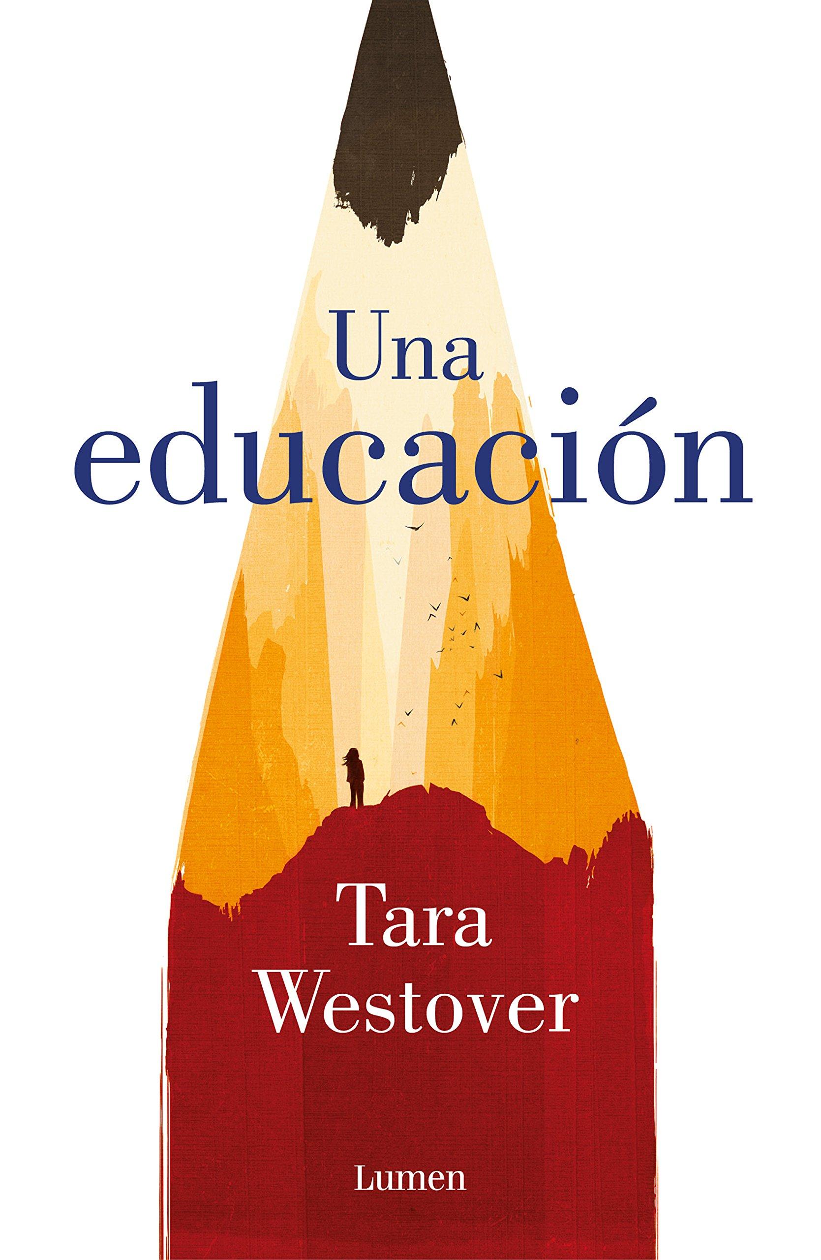 Una educación (Narrativa): Amazon.es: Westover, Tara, Antonia Martín Martín;: Libros