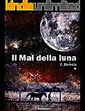 Il Mal della luna