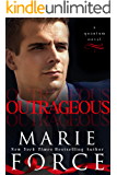 Outrageous (Quantum Series Book 7)