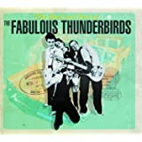 Bad & Best Of Fabulous Thunderbirds