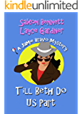 Till Beth Do Us Part (A Jamie Bravo Mystery Book 2)