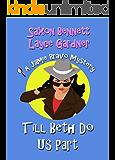 Till Beth Do Us Part (A Jamie Bravo Mystery Book 2) (English Edition)