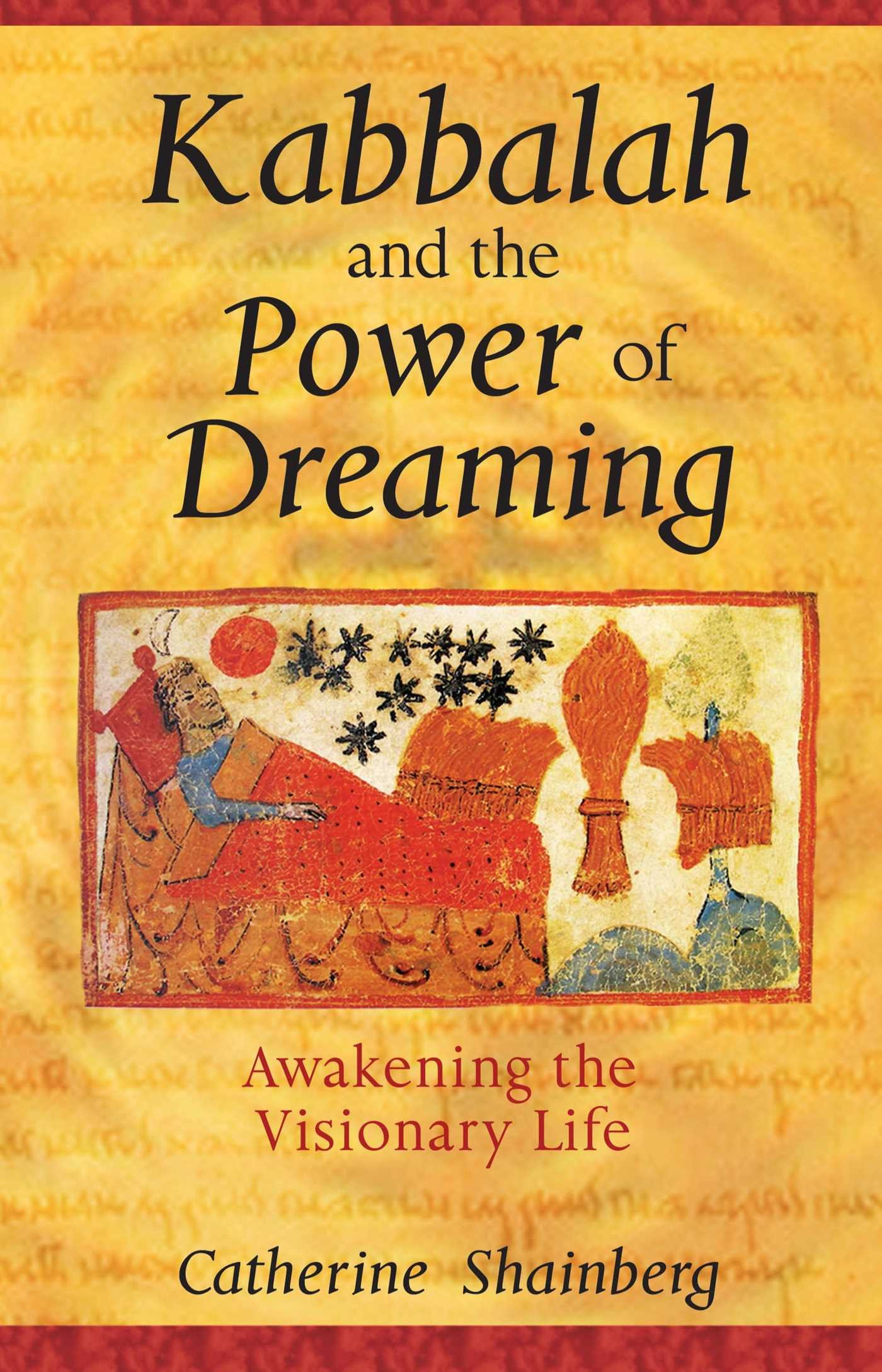 Kabbalah And The Power Of Dreaming Awakening The Visionary Life Shainberg Catherine 9781594770470 Amazon Com Books Beginning a new series of working groups in the tree of life, he decided… kabbalah and the power of dreaming