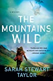The Mountains Wild: A Mystery