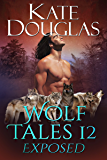 Wolf Tales 12: Exposed