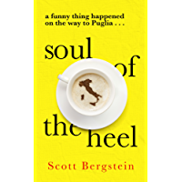 Soul of the Heel: A funny thing happened on the way to Puglia (English Edition)