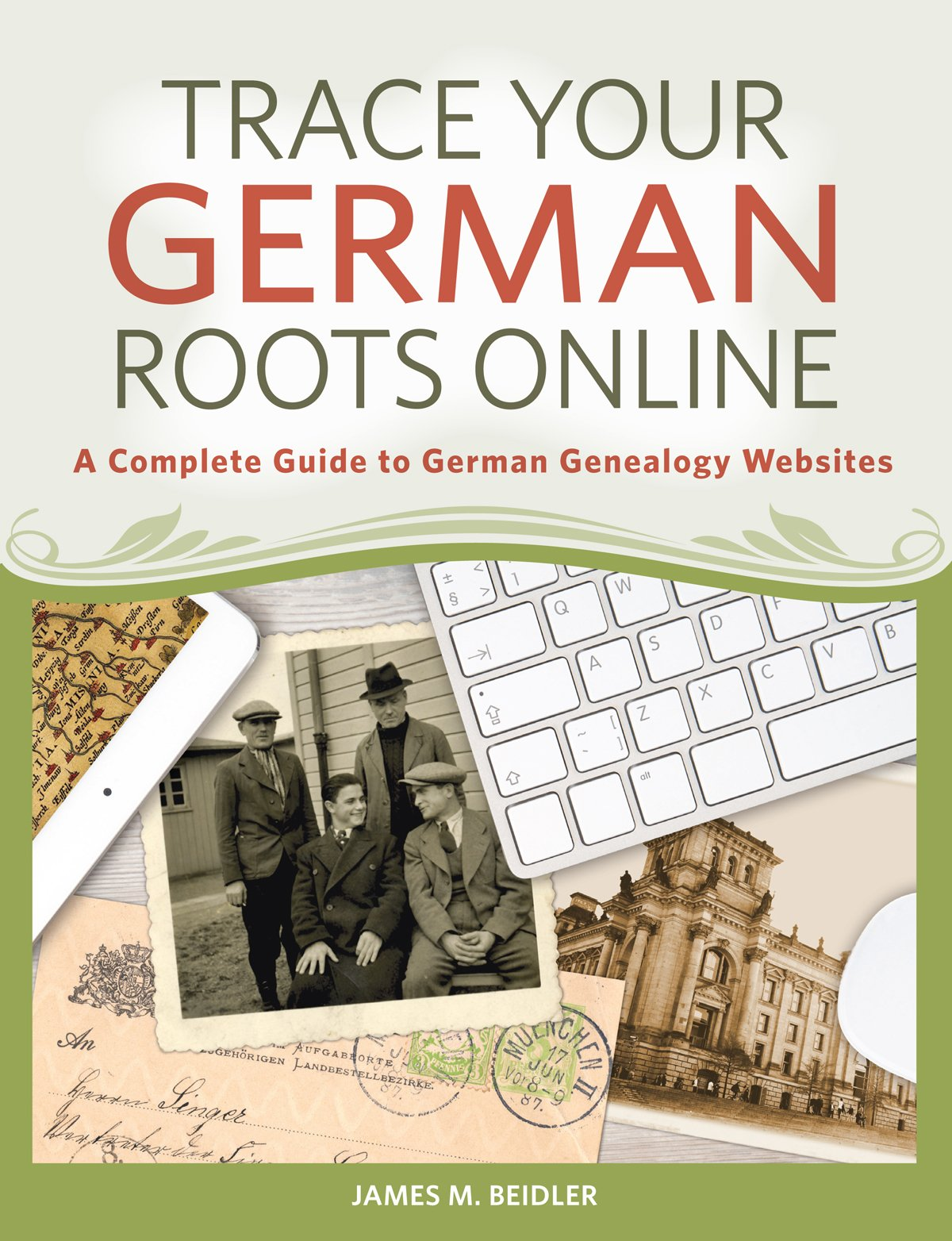 Trace Your German Roots Online: A Complete Guide to German Genealogy Websites PDF ePub fb2 book
