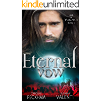 Eternal Vow (Age of Vampires Book 4) (English