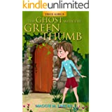 The Ghost with the Green Thumb (True Girls)
