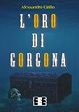 L'oro di Gorgona (Adrenalina)