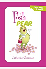 Posh Pear: Best Food Friends Kindle Edition