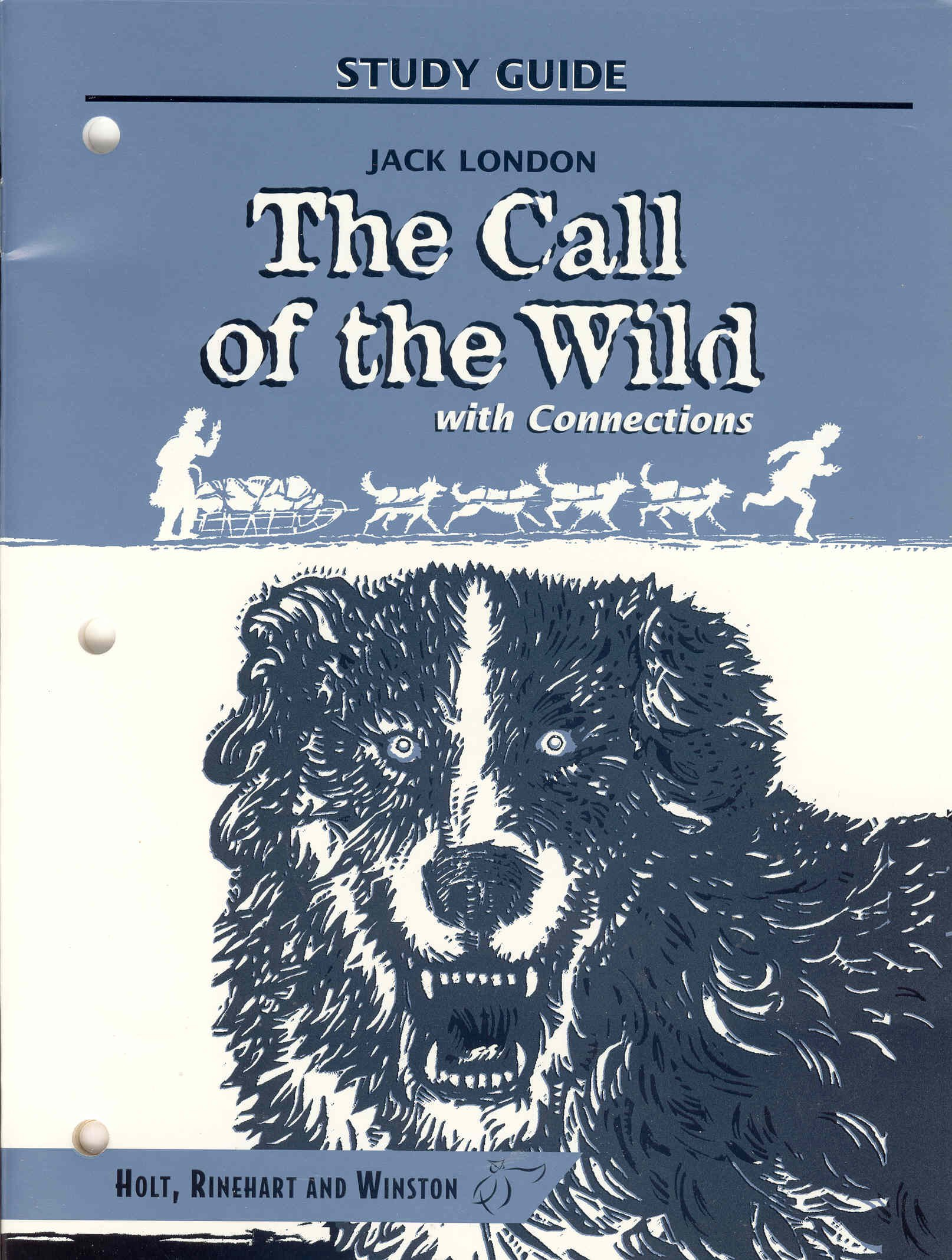 The Call of the Wild With Connections (Study Guide): 9780030547829:  Amazon.com: Books