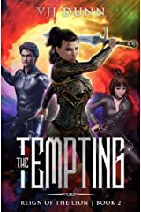 The Tempting: Millennial Period Christian Fantasy (Reign of the Lion Book 2) Kindle Edition