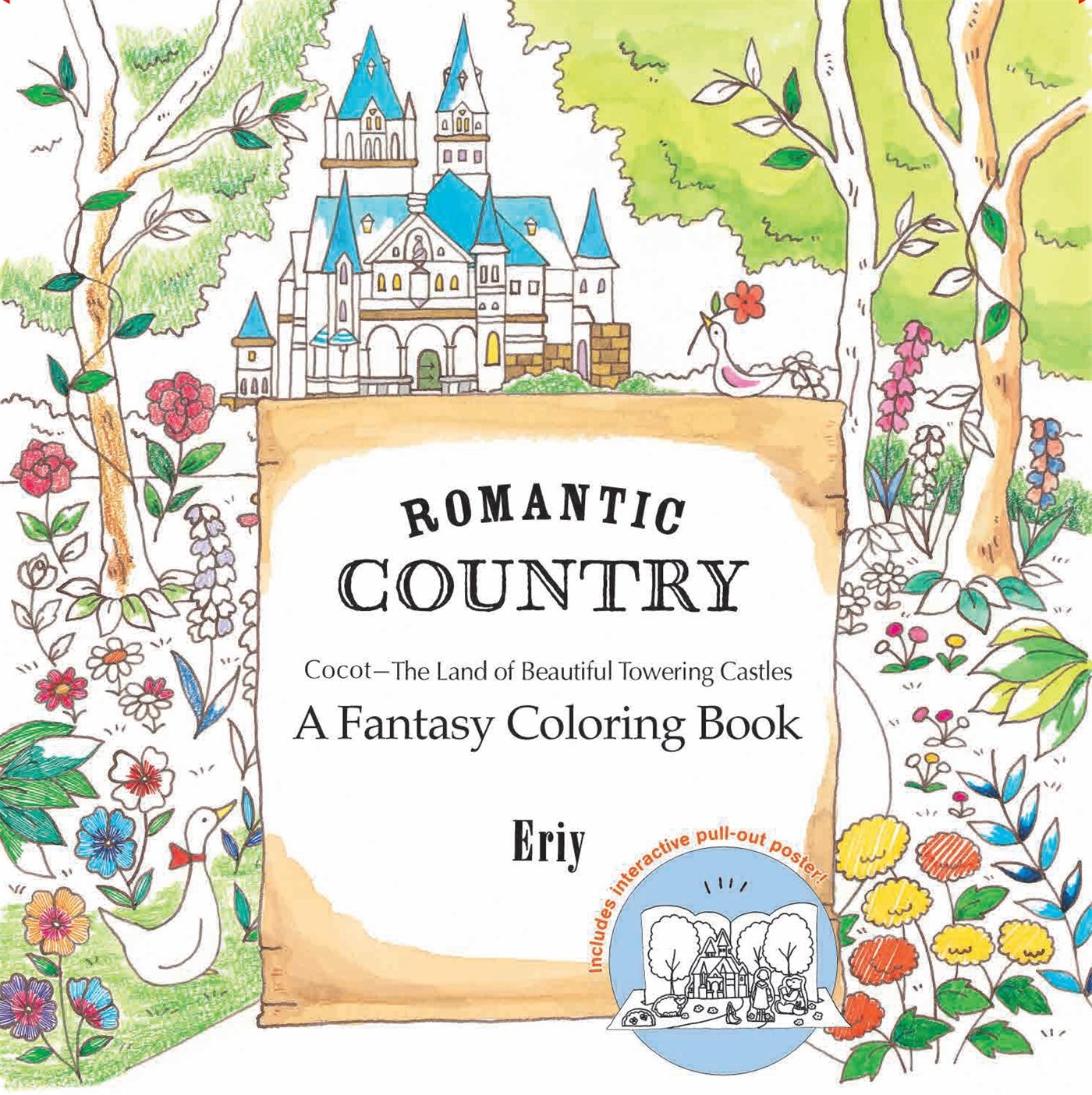 How To Say Colouring Book In Japanese - Amazon com romantic country a fantasy coloring book 9781250094469 eriy books
