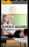 DESPERATE MEASURES (Crossdressing, Feminization)