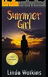 Summer Girl: A Novel