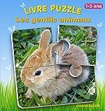 Livre puzzle - Les gentils animaux : 1-3 ans