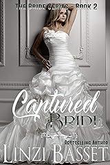 Captured Bride (The Bride Series Book 2) Kindle Edition