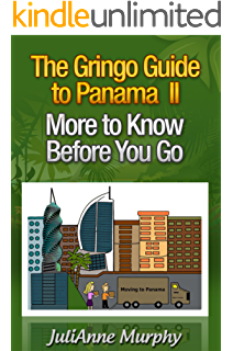 Amazon the gringo guide to panama what to know before you the gringo guide to panama ii more to know before you go fandeluxe Epub