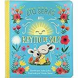 Tú serás mi rayito de sol? (Spanish Edition)
