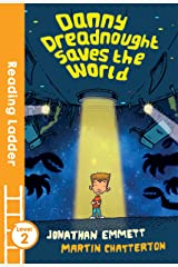 Danny Dreadnought Saves the World (Reading Ladder Level 2) Paperback