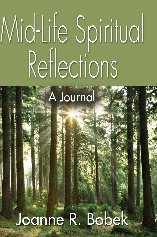Read Online Mid-Life Spiritual Reflections ebook