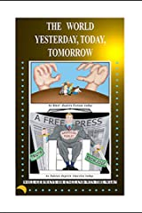 Tract Number 12: The World Yesterday, Today, Tomorrow (The Shepherd's Rod Series) Kindle Edition
