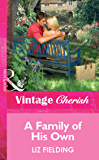 A Family of His Own (Mills & Boon Cherish)