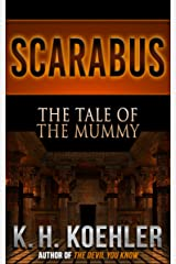 Scarabus: The Tale of the Mummy Kindle Edition