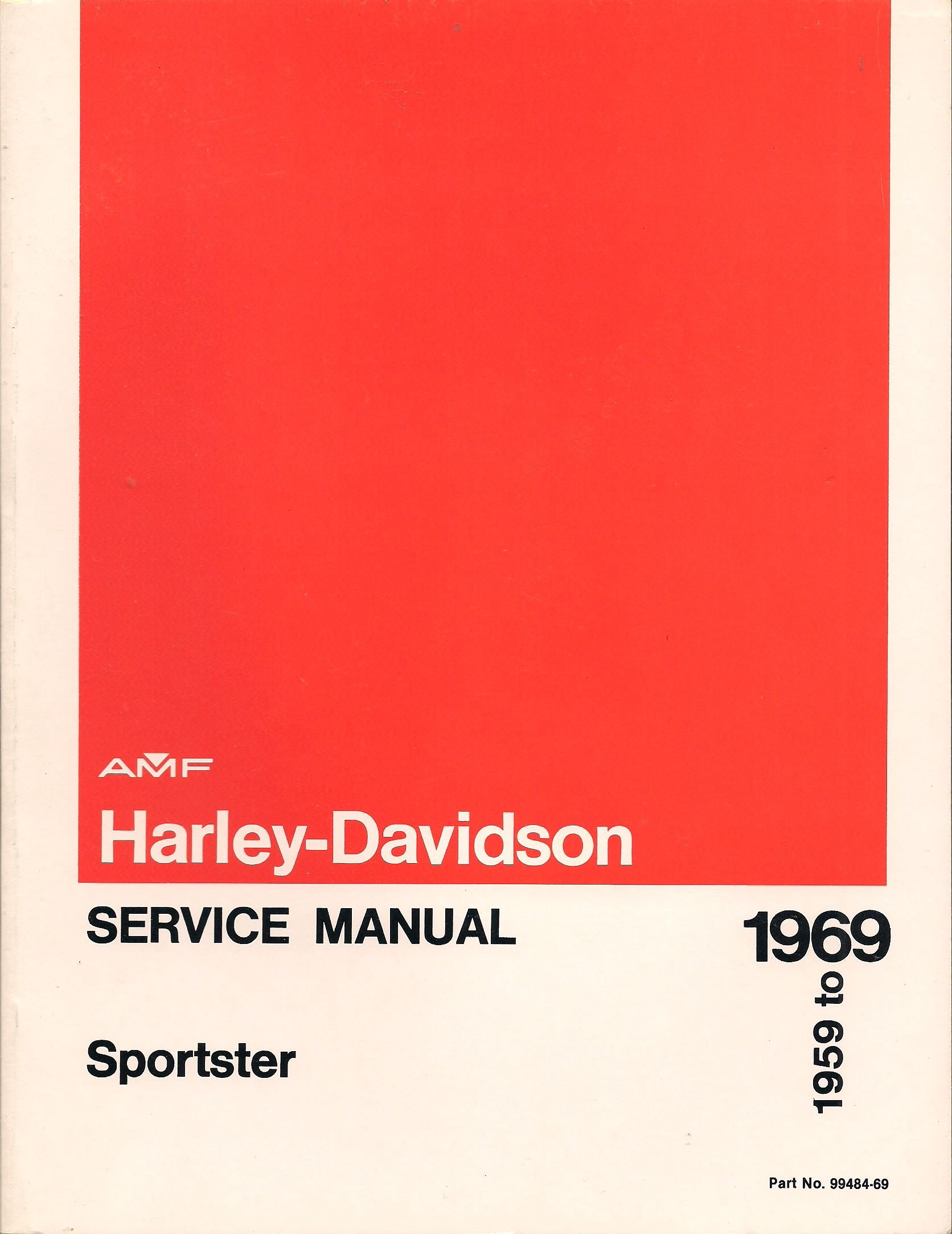 Harley-Davidson Service Manual SPORTSTER 1959 to 1969 Part no 99484-69:  Harley-Davidson Motor Co: Amazon.com: Books