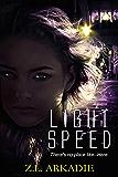 Light Speed (A Parched Novel): A Vampire Romance