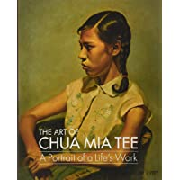 The Art of Chua Mia Tee: A Portrait of a Life's Work