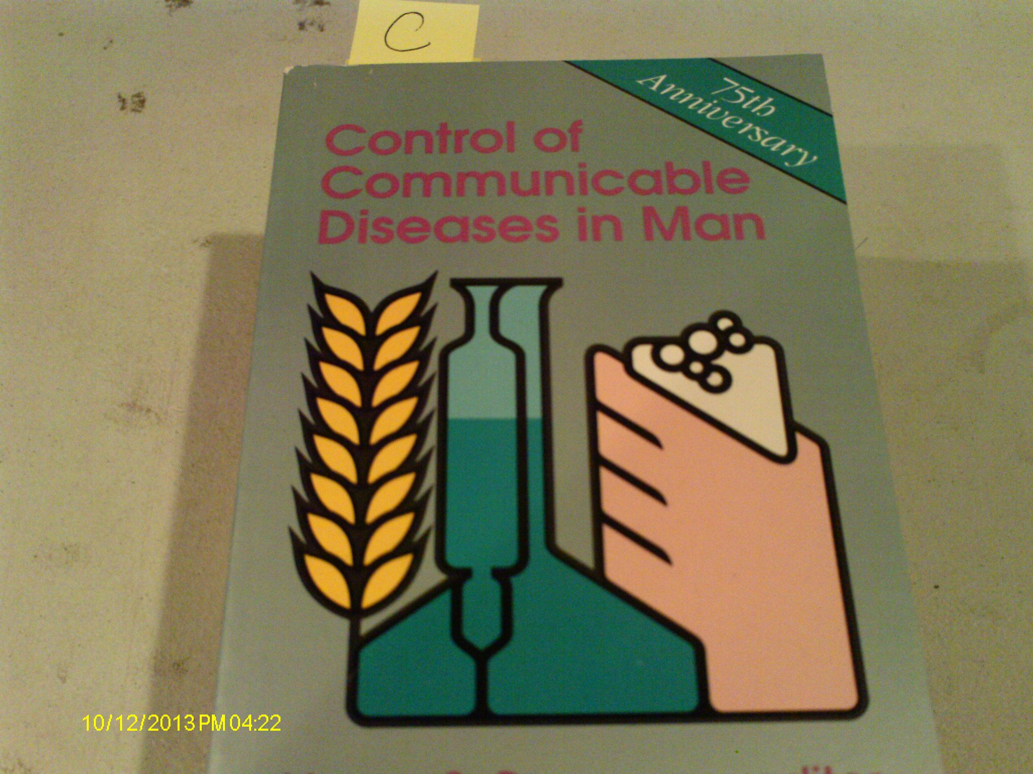 Control of Communicable Diseases in Man: Abram S. (editor) Benenson:  Amazon.com: Books