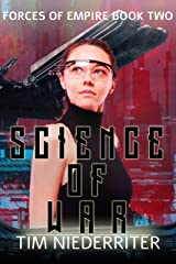 Science of War (Forces of Empire Book 2) Kindle Edition