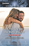 A Miracle for the Baby Doctor (The Halliday Family Book 3)