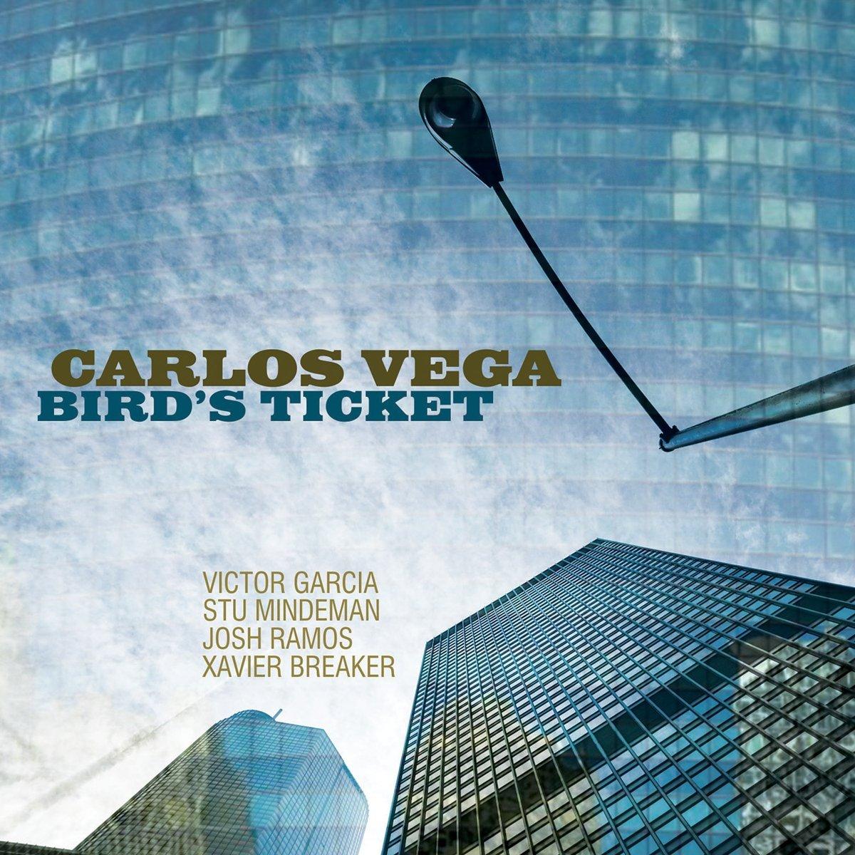 Carlos Vega - Bird\'s Ticket (CD)